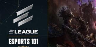 ELEAGUE Riot Games Esports 101