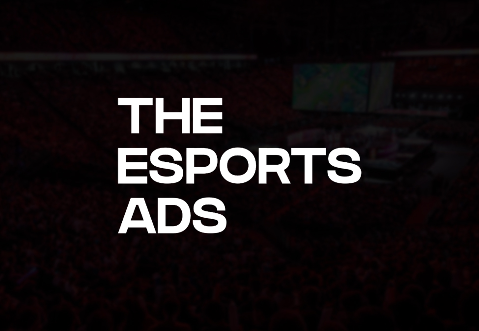 The Esports Ads
