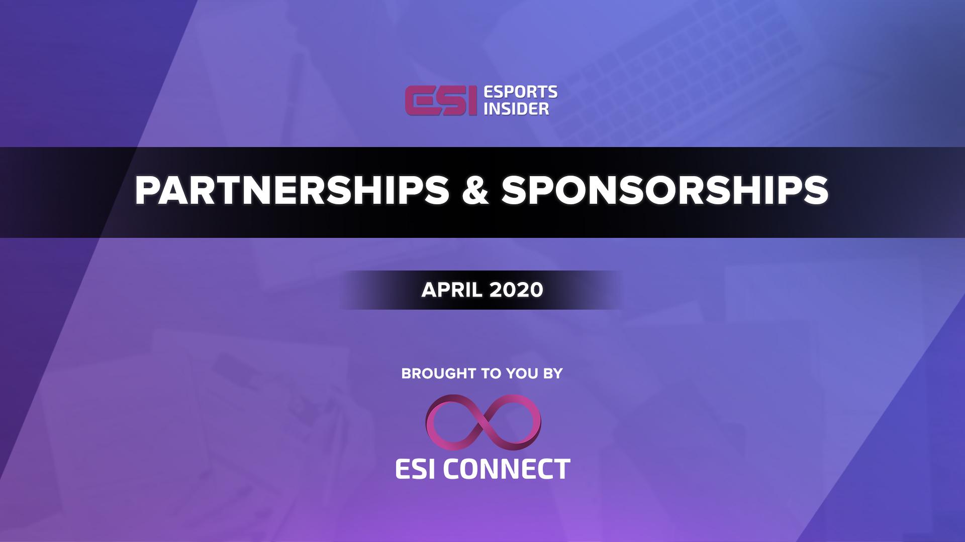 Esports Partnerships and Sponsorships April 2020