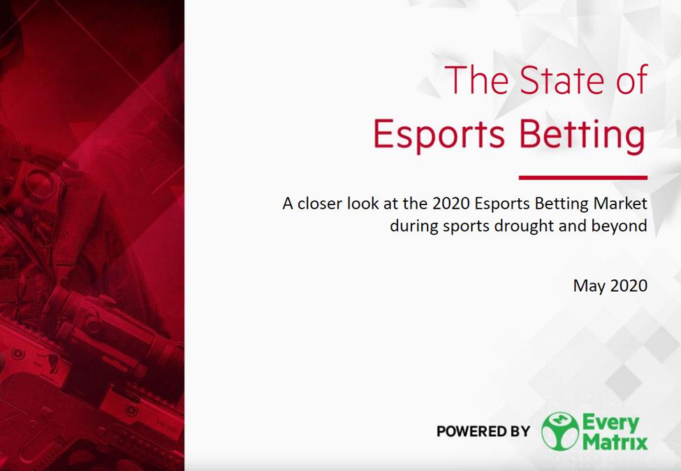 EveryMatrix The State of Esports Betting 2020