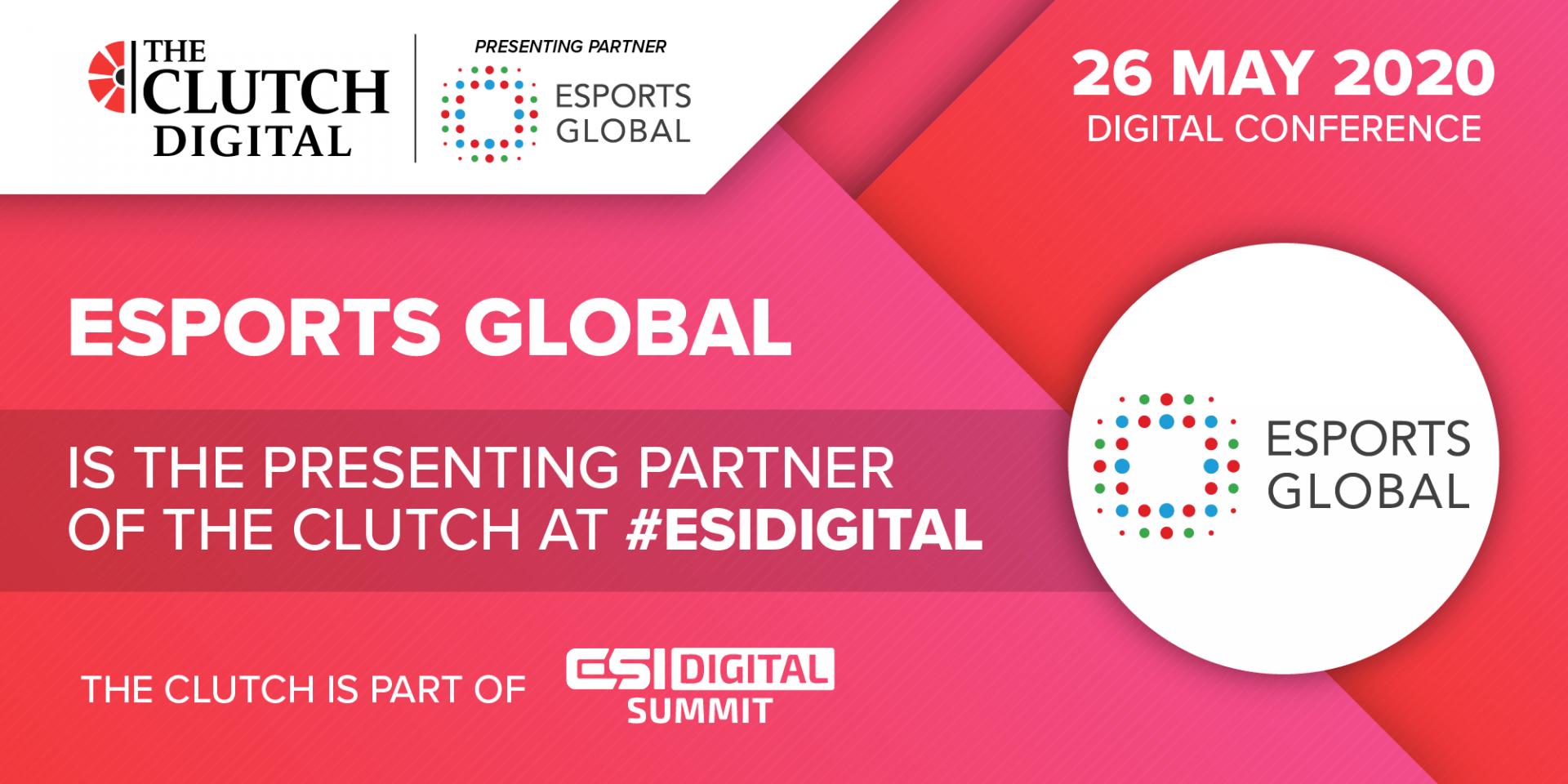 The Clutch Digital Esports Global