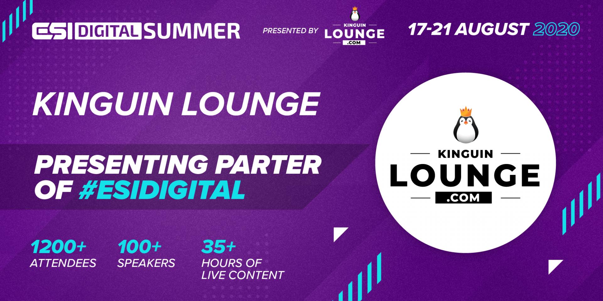 ESI Digital Summer Kinguin LOUNGE