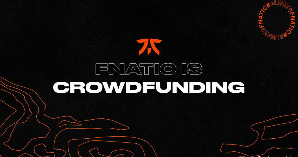 Fnatic crowdfunding