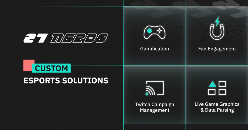 27 Nerds esports solutions