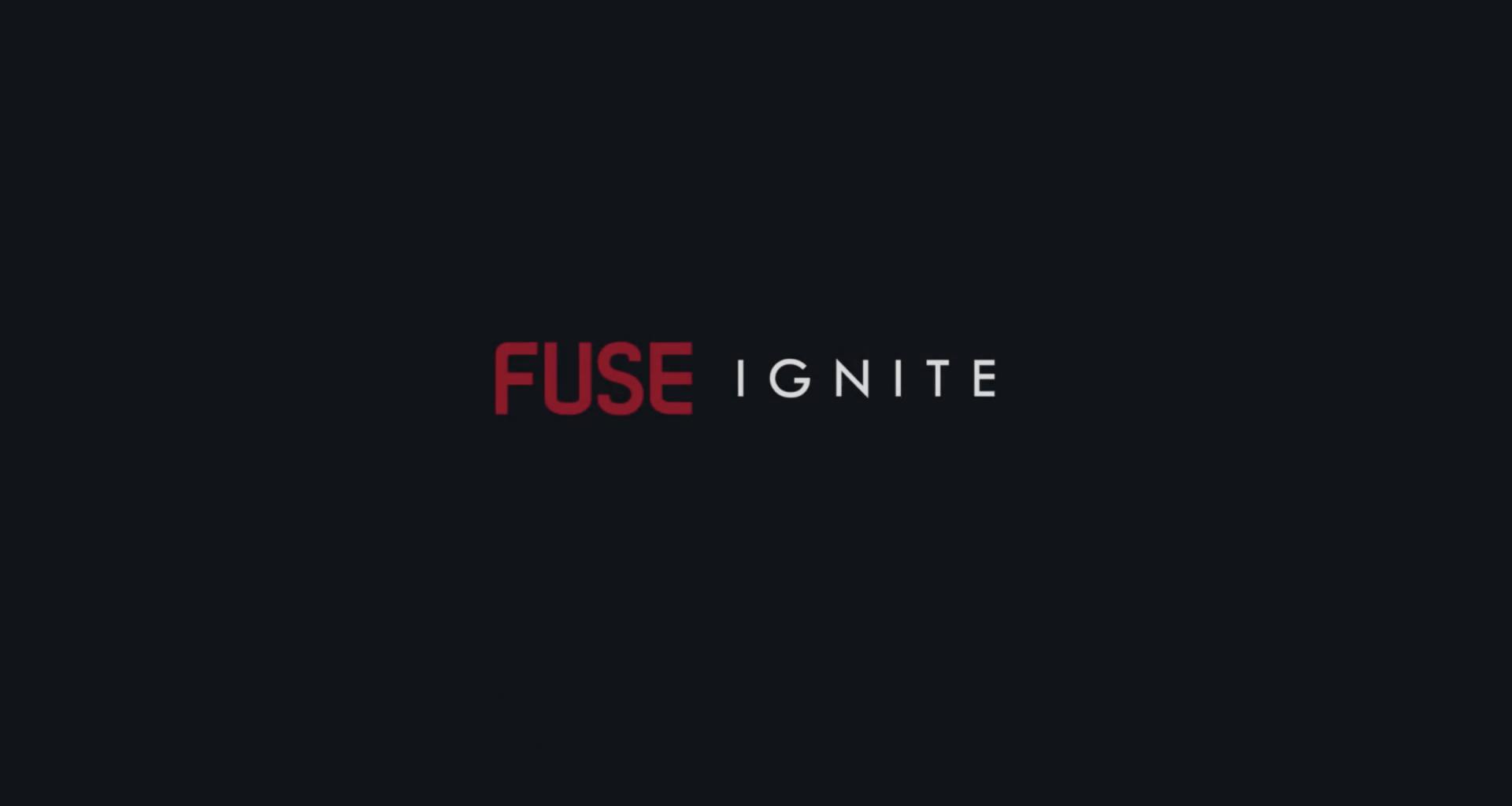 Fuse announces Fuse Ignite
