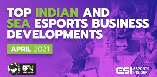 Top Indian and SEA esports business developments April 2021
