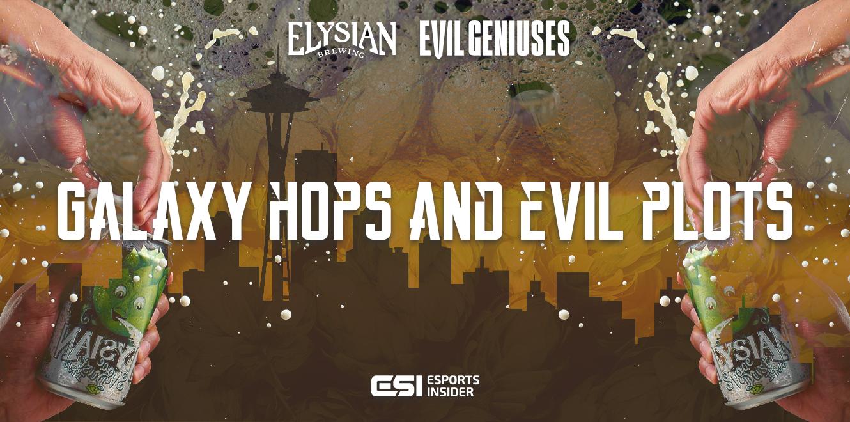 Galaxy Hops and Evil Plots:Evil Genuises Elysian Brewery