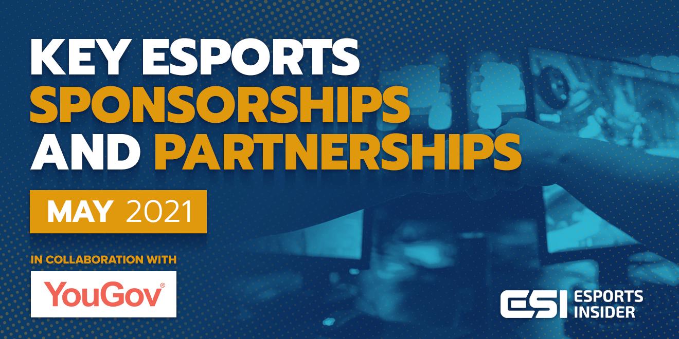 Esports sponsorships and partnerships May 2021