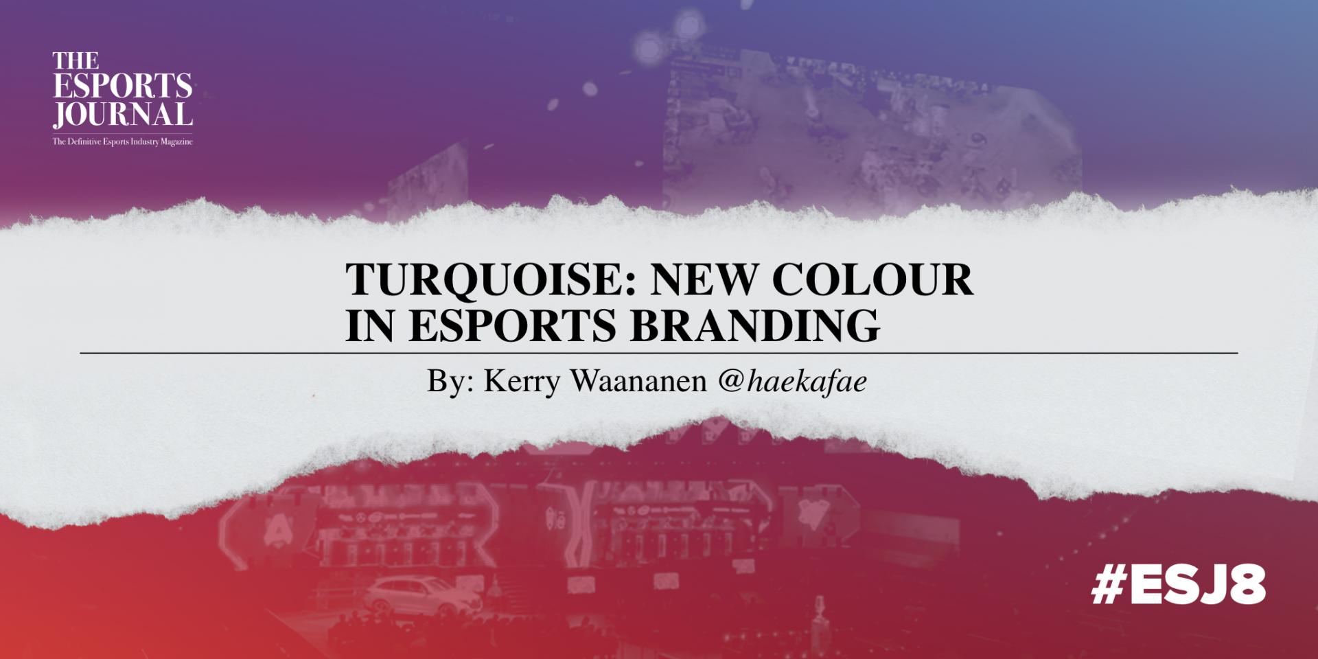Turquoise Branding The Esports Journal