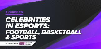 celebrities in esports