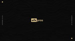 AFK Pros